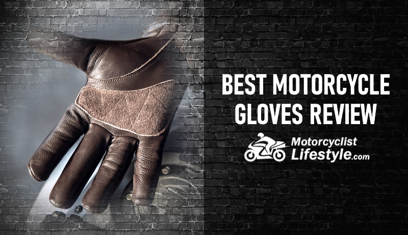 Best Motorcycle Gloves Review
