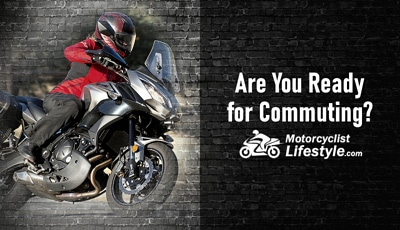 Are You Ready for Commuting on a Motorcycle