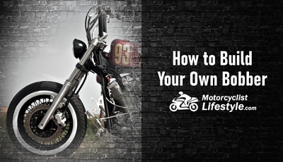 How to Build Your Own Bobber Motorcycle