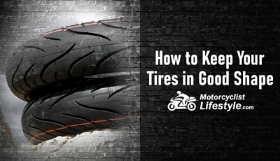 How to Keep Your Motorcycle Tires in Good Shape