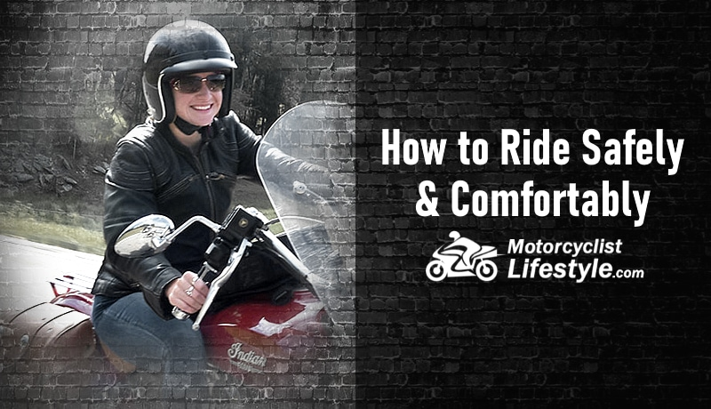 How to Ride Safely and Comfortably