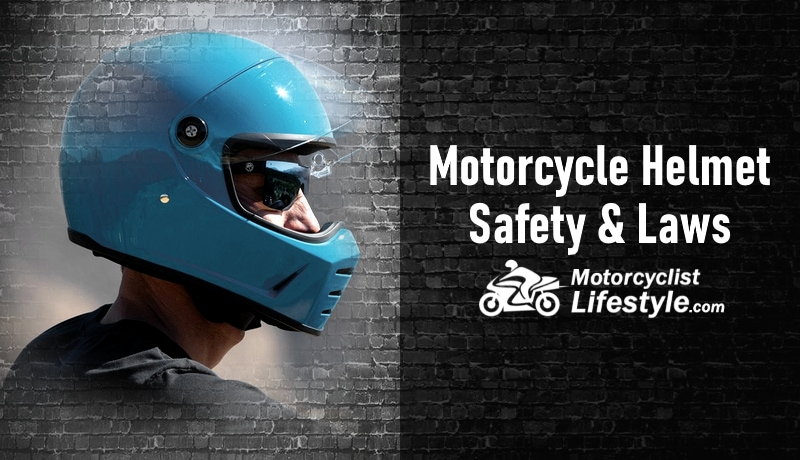Motorcycle Helmet Safety and Laws