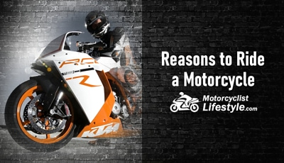 Reasons to Ride a Motorcycle