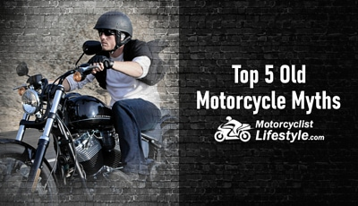 Top 5 Old Motorcycle Myths