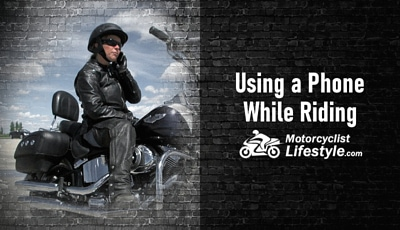 Using a Mobile Phone While Riding a Motorcycle