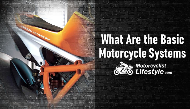 What Are the Basic Motorcycle Systems