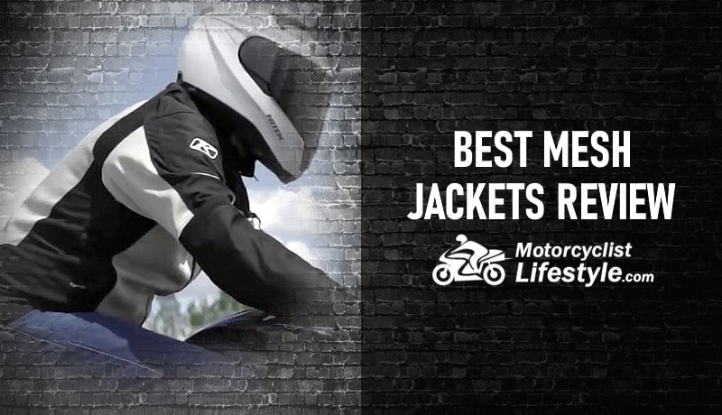 Best Mesh Motorcycle Jackets Review