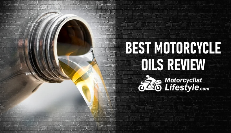 Best Motorcycle Oils Review