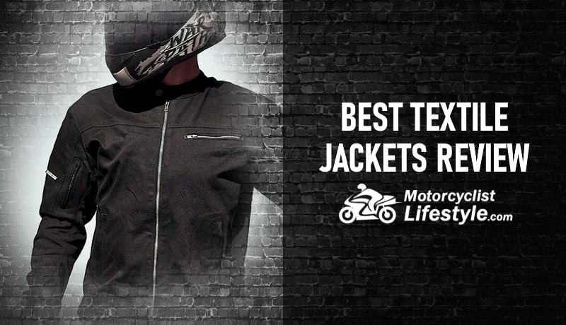 Best Textile Motorcycle Jackets Review