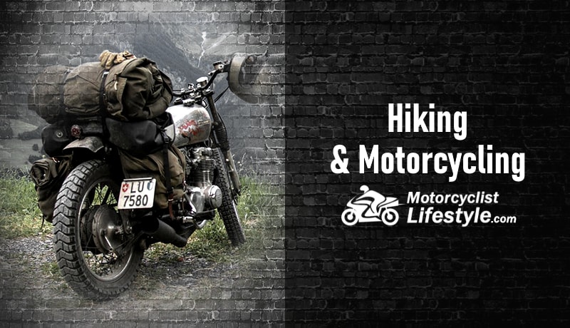 Hiking and Motorcycling
