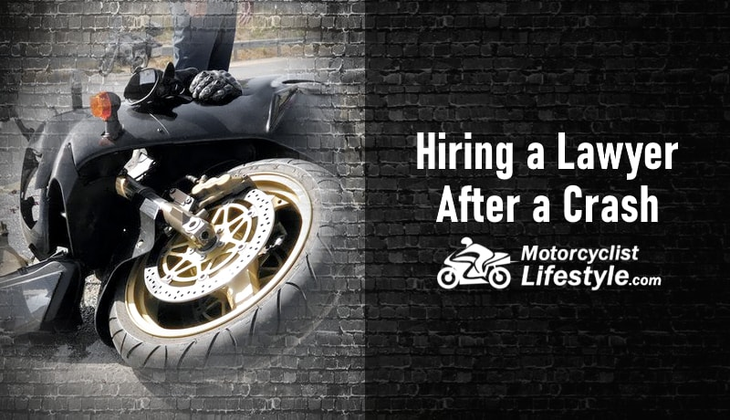 Hiring a Lawyer After a Motorcycle Crash
