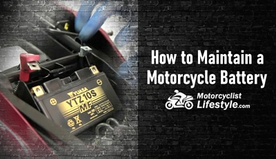 How to Maintain Your Motorcycle Battery