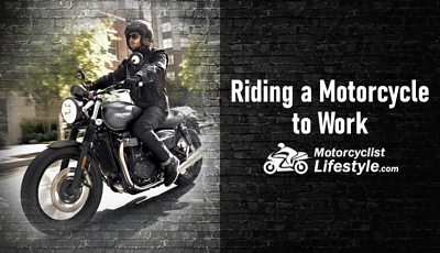 Riding a Motorcycle to Work