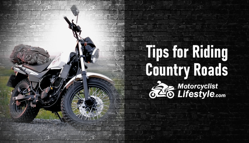 Tips for Riding Country Roads