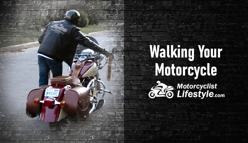 Walking Your Motorcycle Tips