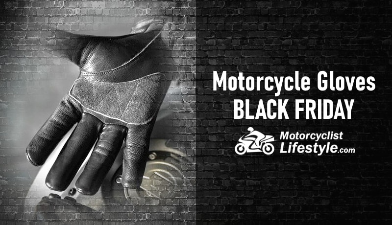 Black Friday Motorcycle Gloves Deals Sales Discounts