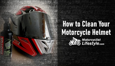 How to Clean Your Motorcycle Helmet