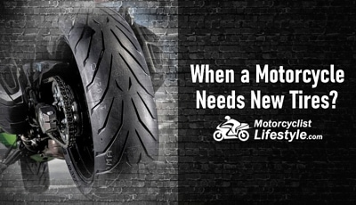 When a Motorcycle Needs New Tires
