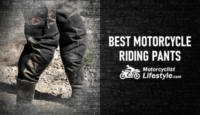 Best Motorcycle Riding Pants Review